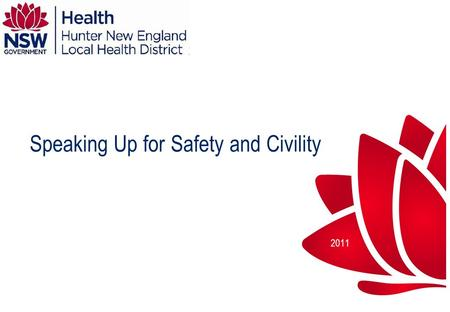Speaking Up for Safety and Civility 2011. Aims To think about what makes it hard to speak up To think about what we can do to make it easier to speak.