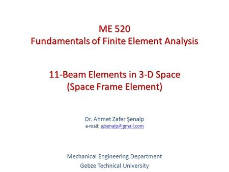 11-Beam Elements in 3-D Space (Space Frame Element)