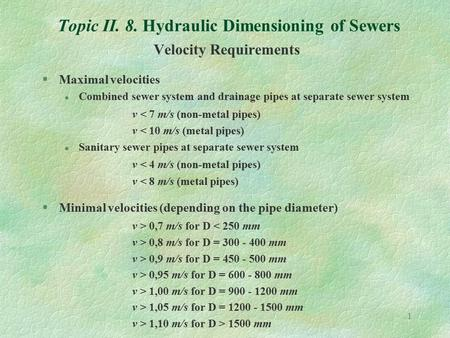 Topic II. 8. Hydraulic Dimensioning of Sewers