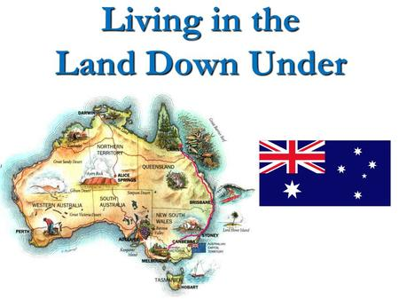 Living in the Land Down Under. Major Geographic Characteristics Isolated Isolated Development along the coast Development along the coast Clustered urban.