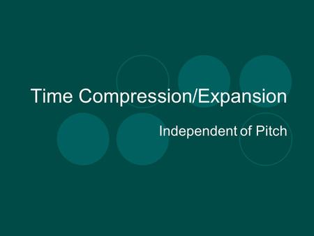 Time Compression/Expansion Independent of Pitch. Listening Dies Irae from Requiem, by Michel Chion (1973)