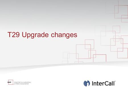 T29 Upgrade changes. WebEx is changing in the latest release. From 19 th February WebEx will be upgraded to the latest version. Cisco introduces several.