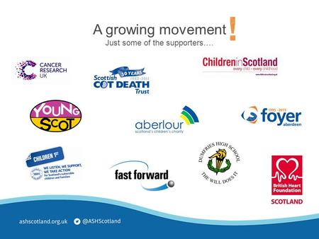 A growing movement Just some of the supporters…..