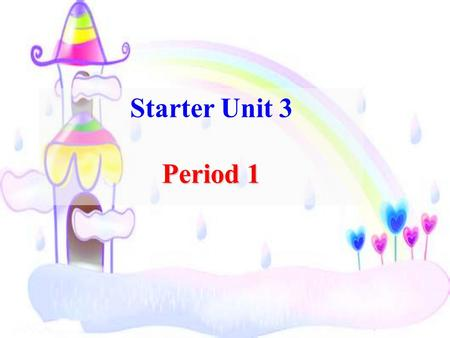 Starter Unit 3 Period 1 Period 1. red yellow pink green purple orange blue What color is it? white brown.
