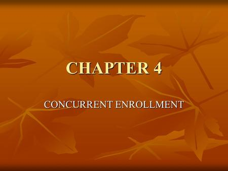 CHAPTER 4 CONCURRENT ENROLLMENT. LEWIS STRUCTURE Elemental symbol represents the nucleus and core electrons Elemental symbol represents the nucleus and.