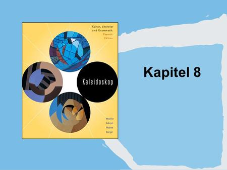 Kapitel 8. Copyright © Houghton Mifflin Company. All rights reserved.8 | 2 1. Indicative and subjunctive.