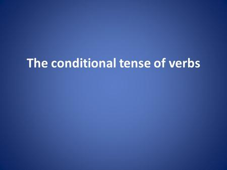 The conditional tense of verbs. Buadhairean feumail Useful adjectives beòthaillively bragailvery confident dìcheallachdiligent diùidshy earbsachtrustworthy.