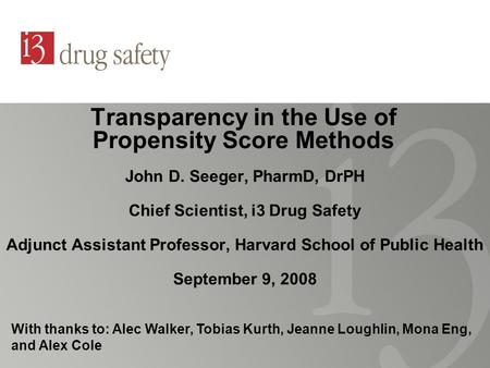 Transparency in the Use of Propensity Score Methods