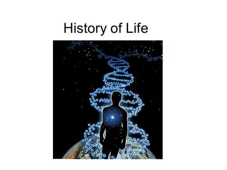 History of Life. spontaneous generation spontaneous generation: since at least the time of Aristotle (4th Century BC), people (including scientists)