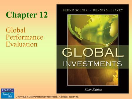 Copyright © 2009 Pearson Prentice Hall. All rights reserved. Chapter 12 Global Performance Evaluation.