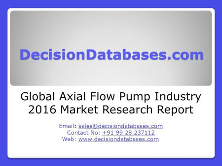 Global Axial Flow Pump Industry 2016 Market Research Report