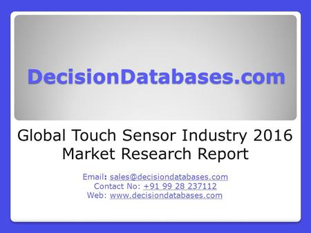 Global Touch Sensor Industry 2016 Market Research Report