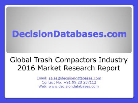 Global Trash Compactors Industry 2016 Market Research Report