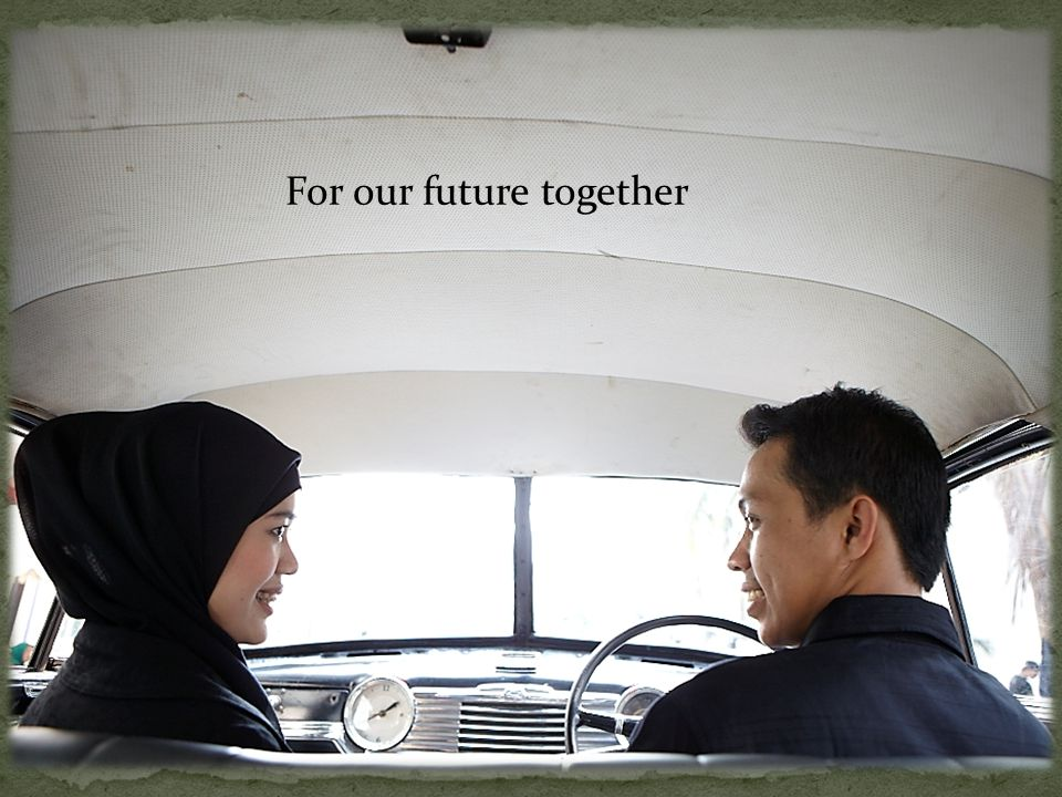 For our future together
