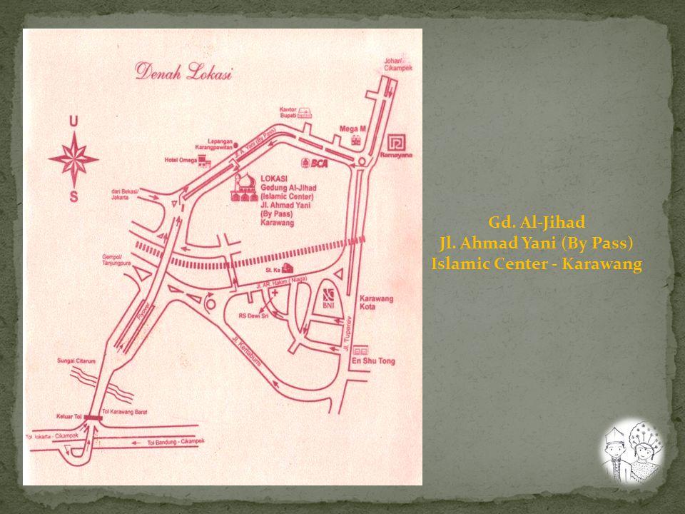 Gd. Al-Jihad Jl. Ahmad Yani (By Pass) Islamic Center - Karawang
