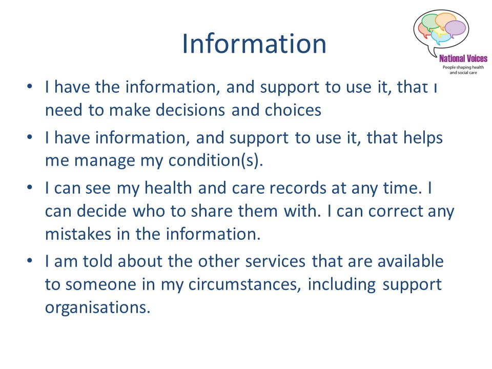 Decision-making I am as involved in discussions and decisions about my care, support and treatment as I want to be.