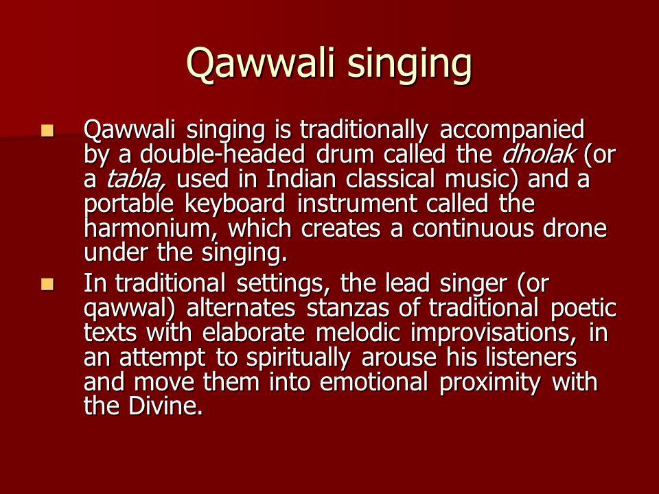Nusrat Fateh Ali Khan During the 1990s, Nusrat Fateh Ali Khan became the first qawwali artist to command a large international following.
