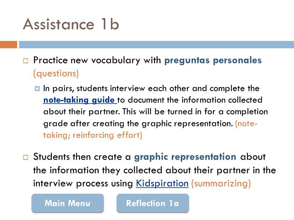 Note-taking Guide: Preguntas Personales Da una entrevista a su pareja usando las preguntas personales.