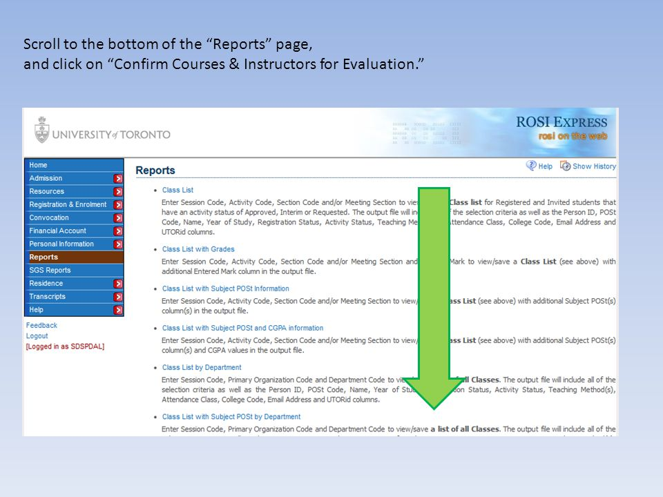 Scroll to the bottom of the Reports page, and click on Confirm Courses & Instructors for Evaluation.