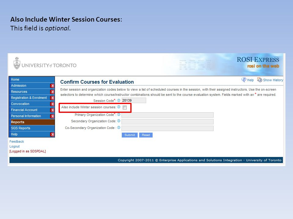 Also Include Winter Session Courses: If you have entered a Fall Session Code in the box above, and want your Winter Session courses to also be included in the report, check this box.