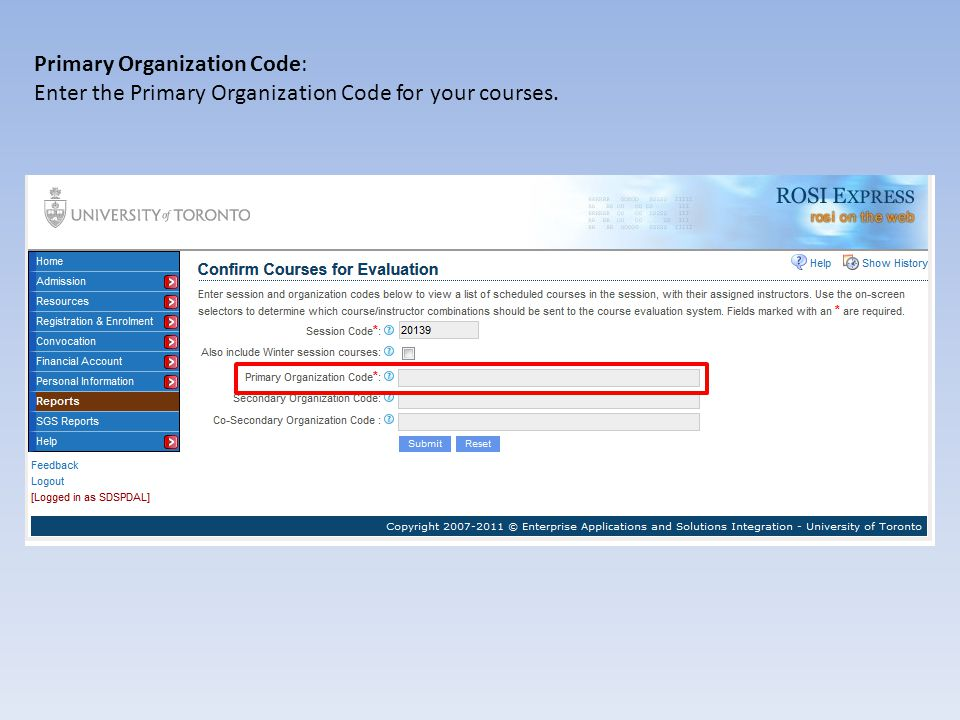 Primary Organization Code: For this example, ARTSC will be used.