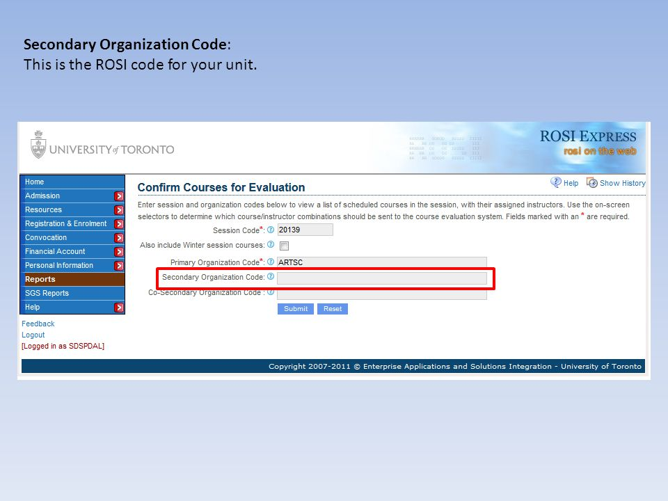 Secondary Organization Code: If you do not know this code, start typing the name of your unit into the box and select the correct code from the results that appear.