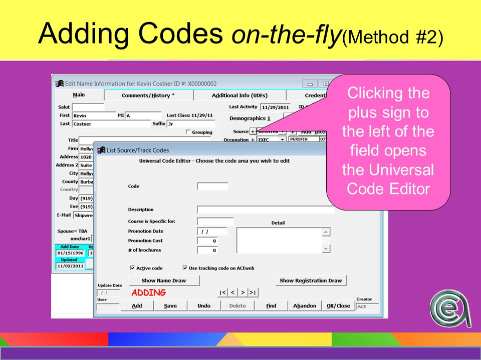 Editing/Changing Codes Pay Attention to Adding vs Editing