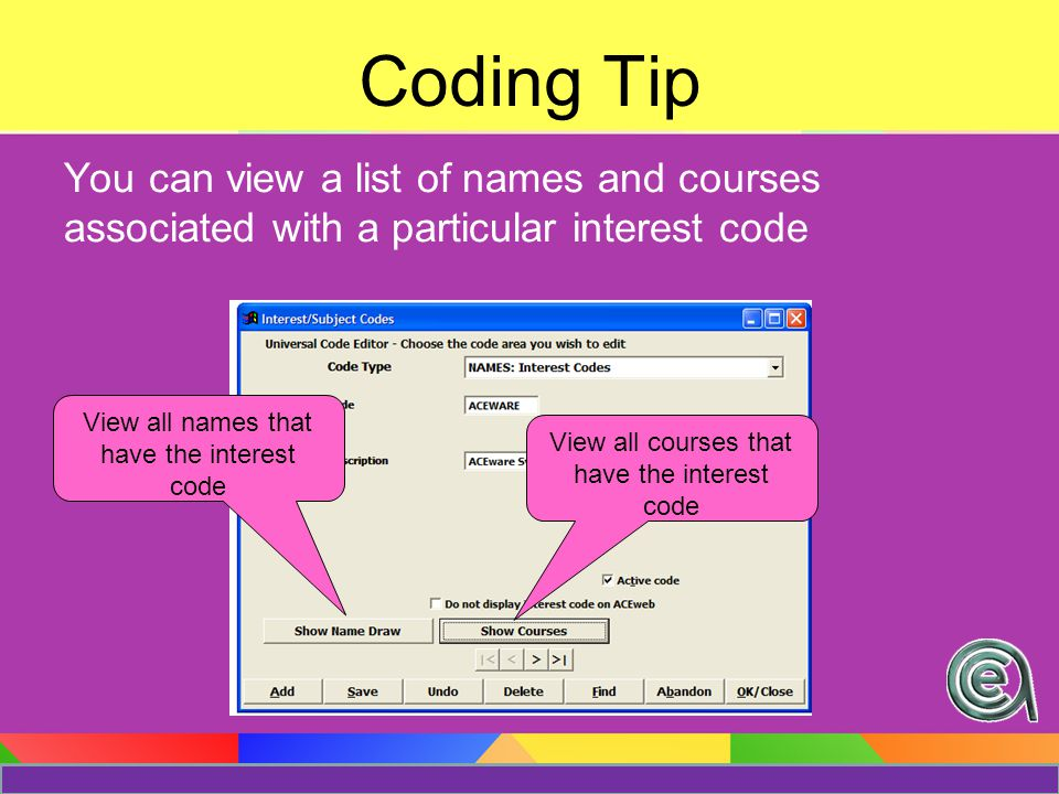 Coding Tip You can now re-label both Occupation and Organization