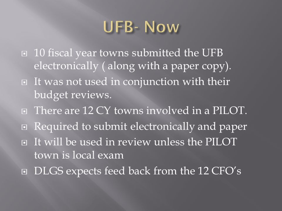  The filing of the UFB will be a requirement for all towns starting in 2015.