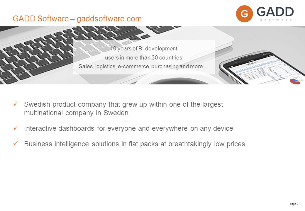 page 4 Interactive dashboards for everyone gaddsoftware.com/demo gaddsoftware.com/learning
