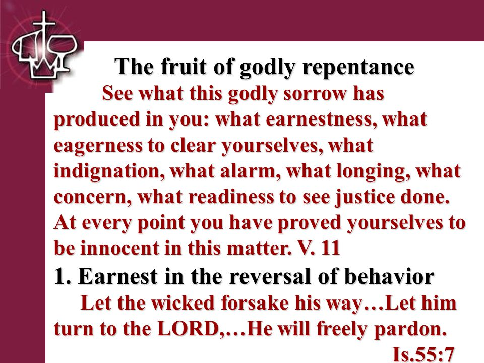 Brentwood Park 3.Indignation of the soul (self anger) The fruit of godly repentance cont.