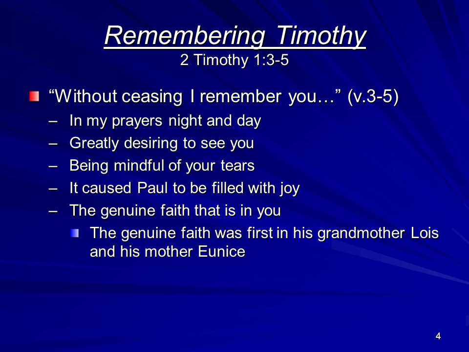 5 Paul said he thanked God for his remembrance of Timothy (v.3) He had served God with a pure conscience –His forefathers had done likewise –Paul had always done what he thought was right before God Paul is an example that a conscience in religion can only be right when God's truth has been implanted Remembering Timothy 2 Timothy 1:3