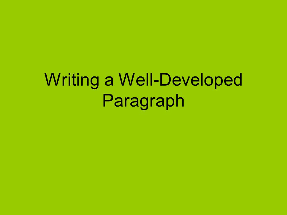 What does well-developed even mean.