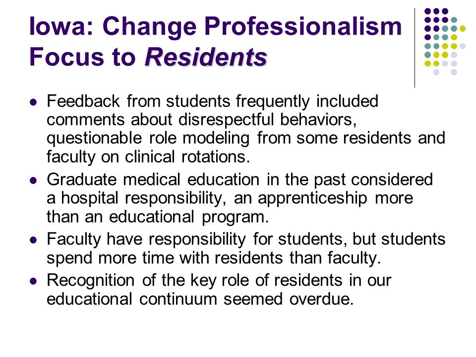Why Assess Professionalism at Iowa, specifically.
