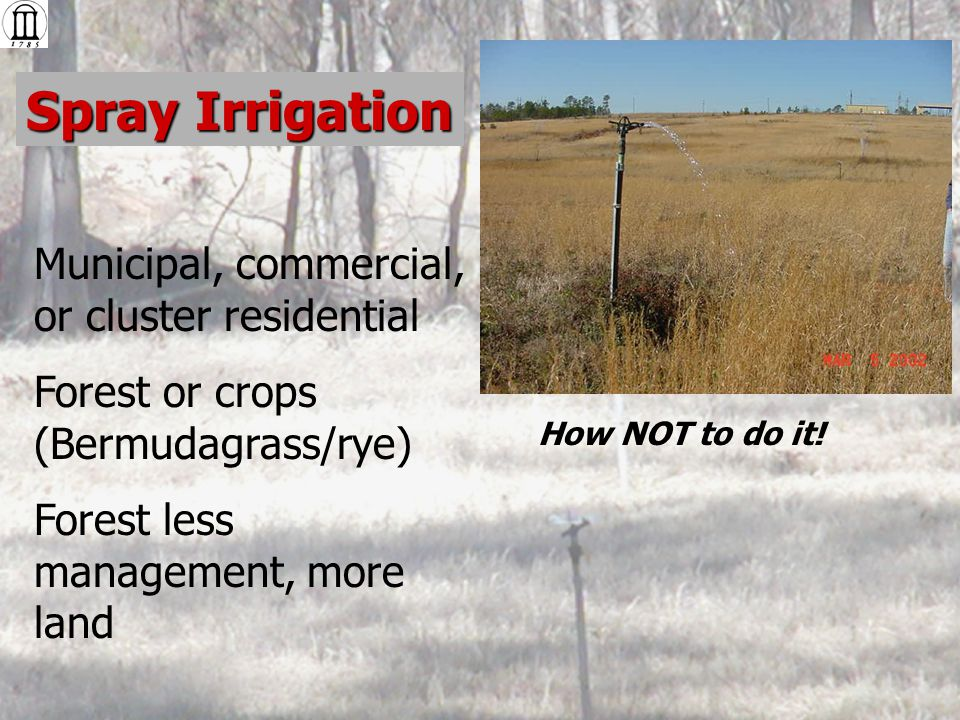 Spray Irrigation With filtering and disinfection, can be used to irrigate parks or golf courses.