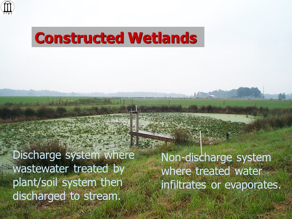 Constructed Wetlands Municipal, commercial, cluster residential, or single residential Septic tank or other treatment, then wetland Free water surface and vegetated submerged bed.