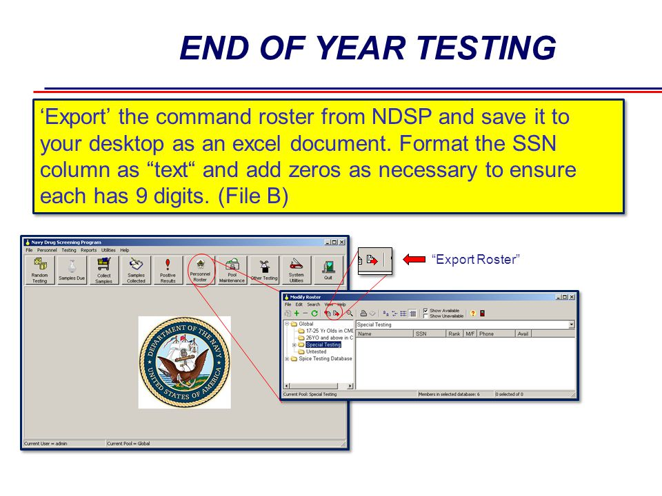 END OF YEAR TESTING 7 7 Create a new Excel spreadsheet with the below columns to screen for tested members: - Highlight and filter the spreadsheet by the header row LAST_NAMEFIRST_NAMERANKSSNCOLLECT DATE