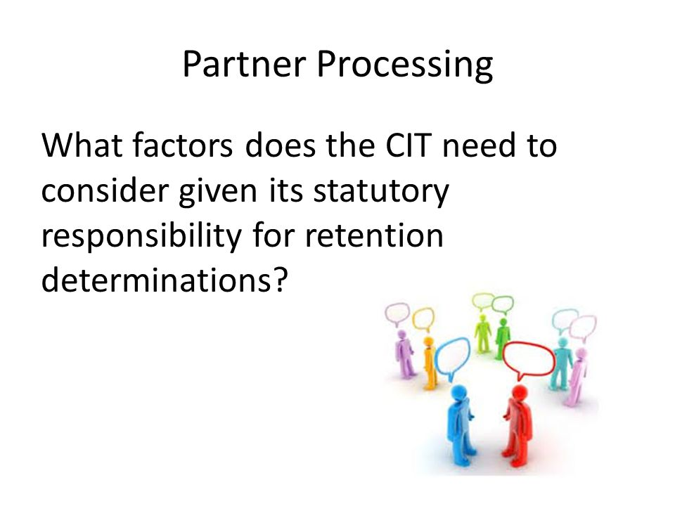 Process for evaluation Data sources Local policies and procedures Board policy HR procedures Transfer/reassignment Staff conversations CIT CONVERSATIONS