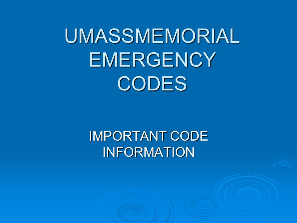 Announced Color Codes Code Names Code Red = Code Blue = Code Pink = Code White = Code Orange = Code Silver = Event Description Fire(911) Medical Emergency(12345) Child Abduction (12345) Medical Emergency Infant/Mother (12345) Tornado Active shooter (911)