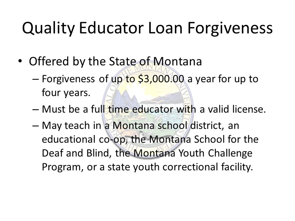 Quality Educator Loan Assistance The school must be considered an impacted school.