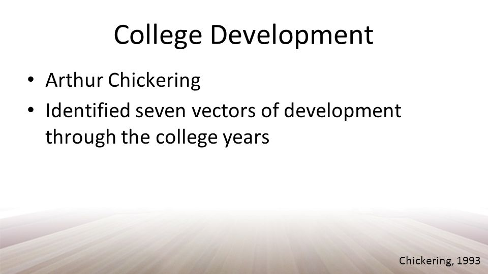 Developing Competence Intellectual Social Physical Chickering, 1993