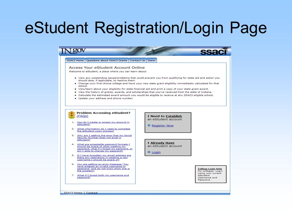 eStudent Registration When registering: Data must match the FAFSA One student per e- mail address
