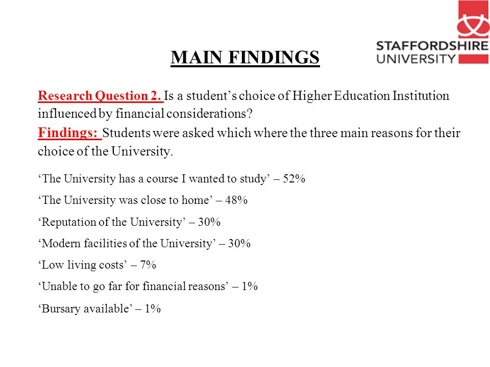 MAIN FINDINGS How important were the following considerations in your final choice of university.