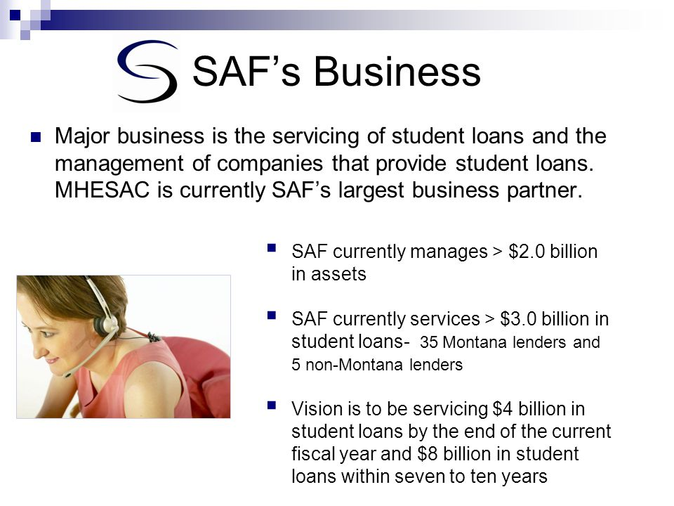 SAF Public Benefit Purpose  SAF provides grants to students and schools as well as outreach and education on paying for school.
