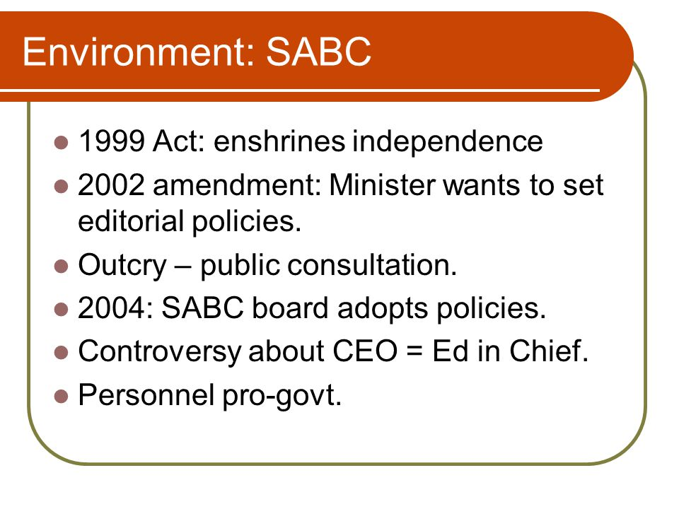 Environment: summing up State power over media very reduced.