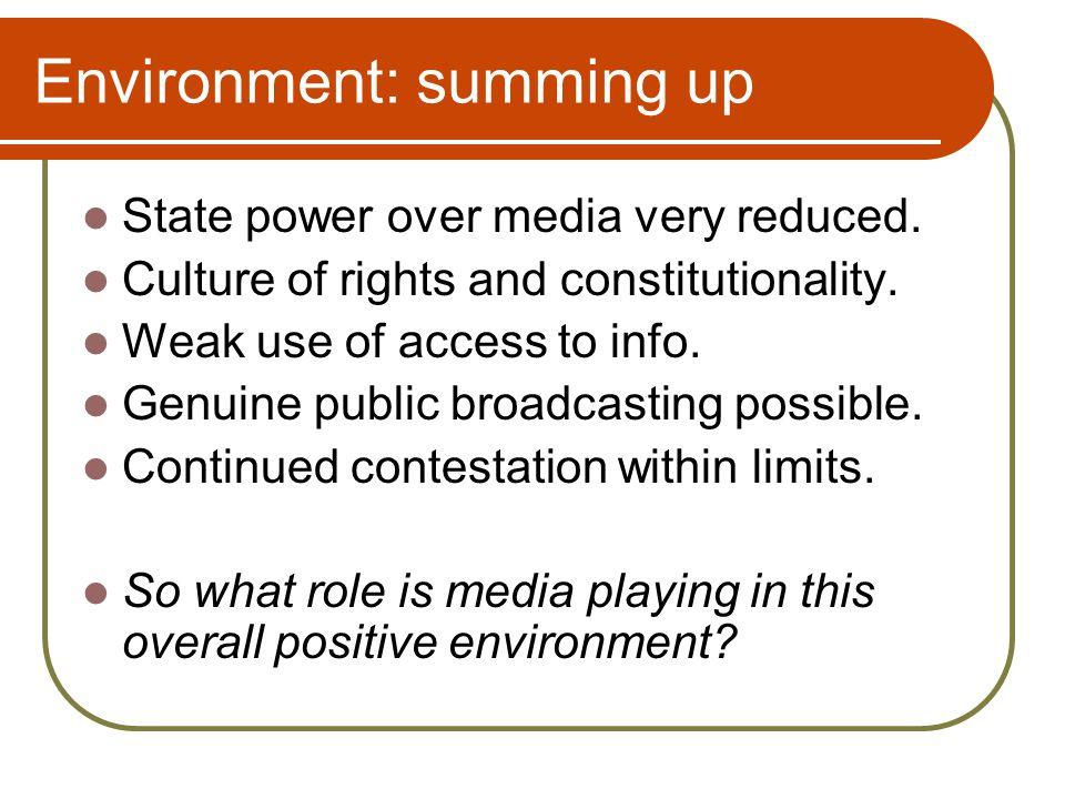Media role: under apartheid Broadcasting – political control.