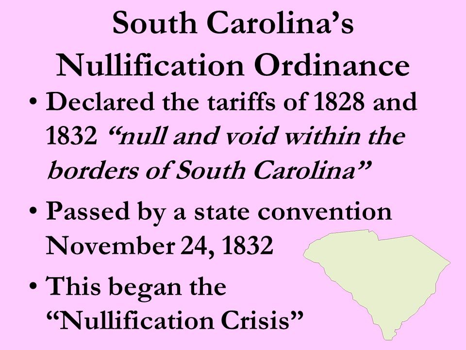 President Jackson Responds Sends an navy flotilla to Charleston, November 1832 Declares that South Carolina stands on the brink of insurrection and treason Congresses passes the Force Bill in 1833