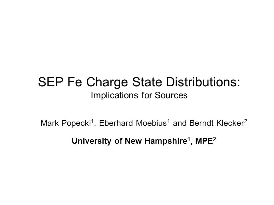 Fe Charge State Distributions for 4 Large SEP Events, Observed by ACE/SEPICA 1: Central disk event …Halo CME, X class flare at N20E18, cloud passage at Earth in latter part of event.