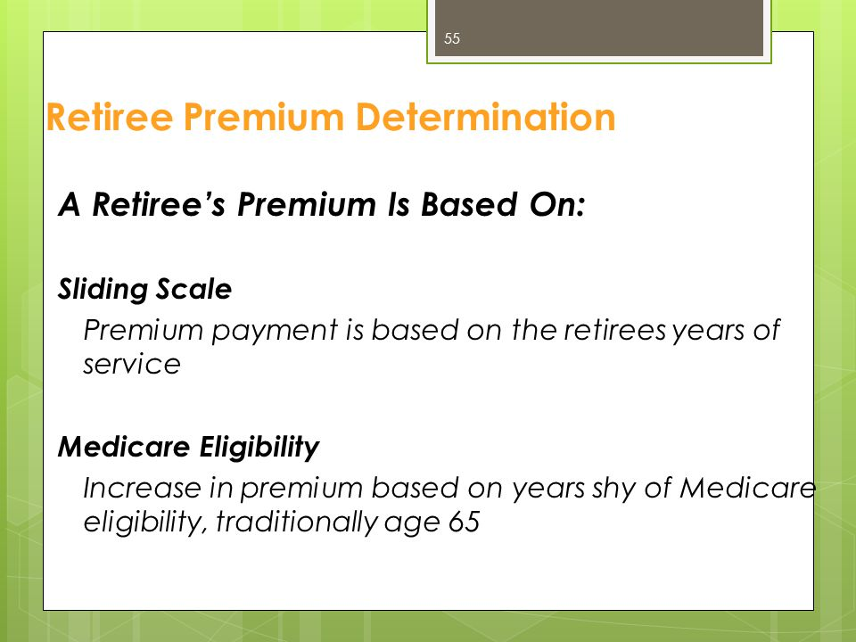 2014 Retiree Base Premiums Premiums below are based on an employee with exactly 25 years of state service.