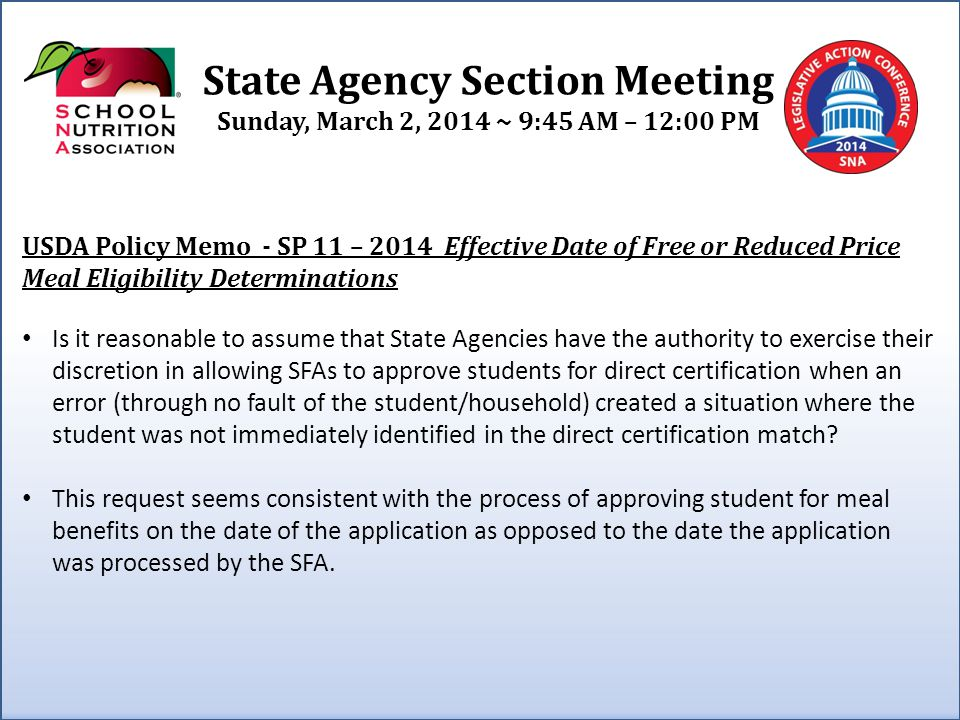State Agency Section Meeting Sunday, March 2, 2014 ~ 9:45 AM – 12:00 PM Flexibilities for the Administrative Review Process and Timeline for State Agencies While some State Agencies have been able to adapt to the requirement for conducting the Administrative Reviews every three years, some struggle to achieve this schedule and are concerned the aggressive schedule prevents the time/resources to conduct meaningful technical assistance and subsequent training for SFAs.